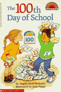The 100th Day of School  (Hello Reader!, Level 2) by  Angela Shelf Medearis - Paperback - from R A Cobb and Biblio.com