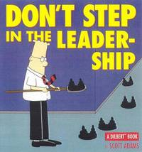 Don't Step In the Leadership