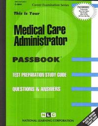 Medical Care Administrator, C-3844