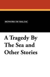 image of A Tragedy By The Sea and Other Stories