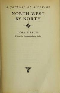 North-West By North - a Journal Of a Voyage
