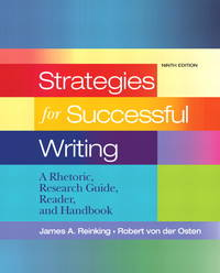 image of Strategies for Successful Writing: A Rhetoric, Research Guide, Reader and Handbook (9th Edition)
