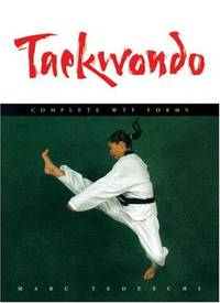 image of Taekwondo: Complete WTF Forms