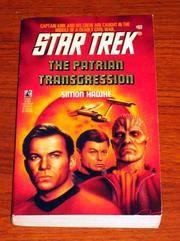 The Patrian Transgression (Star Trek, Book 69)