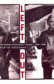 Left Out: the Politics of Exclusion / Essays / 1964-1999