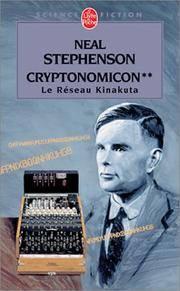 image of Cryptonomicon, tome 2 : Le Réseau Kinakuta (Ldp Science Fic) (French Edition)