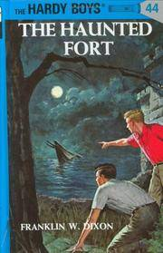 The Haunted Fort (Hardy Boys, Book 44)