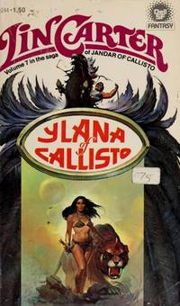 Ylana of Callisto #7 - Renegade of Callisto #8 - Sky Pirates of Callisto #3 Saga of Jandar