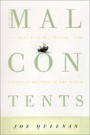 The Malcontents: The Best Bitter, Cynical, and Satirical Writing in the World