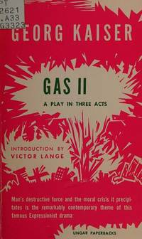 Gas II: A Play in Three Acts