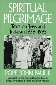 Spiritual Pilgrimage: Texts on Jews & Judaism, 1979-1995