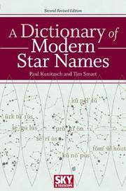 image of A Dictionary of Modern Star Names: A Short Guide to 254 Star Names and Their Derivations