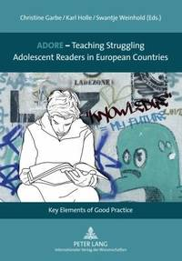 ADORE; teaching struggling adolescent readers in European countries; key elements of good practice.