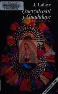 Quetzalcóatl y Guadalupe: La Formación de la Conciencia Nacional en México