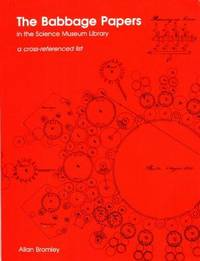 The Babbage Papers in the Science Museum Library: A Cross-referenced List