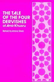 The Tale of the Four Dervishes (of Amir Khusru) - w/ Dust Jacket! by  Amina  Amir; Shah - Hardcover - Second Impression - 1979 - from This Old Book (SKU: 9942)