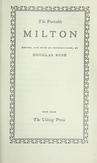The Portable Milton by  Douglas (Editor & Introduction) Bush - Paperback - 1949 - from Clevebookseller (SKU: 8671)