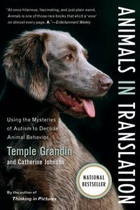 Animals in Translation by Temple Grandin and Catherine Johnson - Paperback - 2006 - from Endless Shores Books and Biblio.com