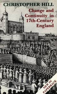 Change and Continuity in 17th-Century England