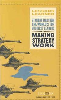 Making Strategy Work (Lessons Learned)
