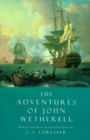 THE ADVENTURES OF JOHN WETHERELL R.N