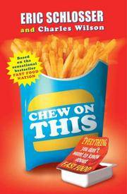image of Chew on This : Everything You Don't Want to Know about Fast Food