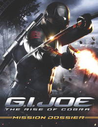 G.I Joe: The Rise of Cobra: Mission Dossier