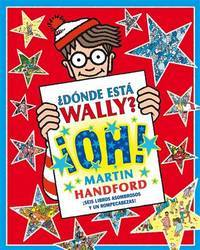 WALLY Â¡OH! (WALLY - EDB) (Spanish Edition)