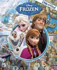 Disney - Frozen Look and Find Activity Book- PI Kids by  LTD Editors of Publications International - Hardcover - 2013 - from ThatBookGuy and Biblio.com