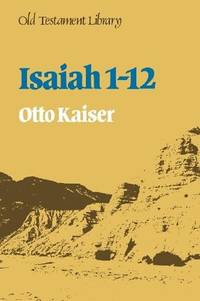 Isaiah 1-12 (Old Testament Library)