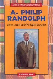 A. Philip Randolph: Union Leader and Civil Rights Crusader (African-American Biographies)