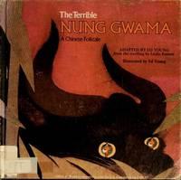 THE TERRIBLE NUNG GWAMA
