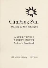 CLIMBING SUN : The Story of a Hopi Indian Boy