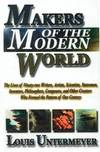 image of Makers of the Modern World : The Lives of Ninety-Two Writers, Artists
