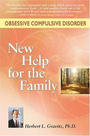 Obsessive Compulsive Disorder: New Help for the Family