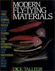 Modern Fly-Tying Materials by  Dick Talleur - Hardcover - from CambridgeBookstore and Biblio.co.uk