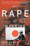 image of The Rape of Nanking: The Forgotten Holocaust of World War II