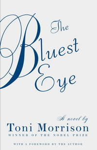 Bluest Eye by Morrison, Toni