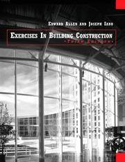 Exercises in Building Construction: Forty-Four Homework or Laboratory Assignments to Accompany...