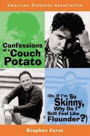 Confessions of a Couch Potato (Or, If I'm So Skinny Why Do I Still Feel Like Flounder?) by  Stephen Furst - Paperback - 1st Printing - 2002 - from after-words bookstore and Biblio.com