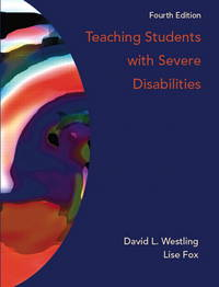 Teaching Students with Severe Disabilities (4th Edition)