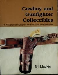 Cowboy and Gunfighter Collectibles