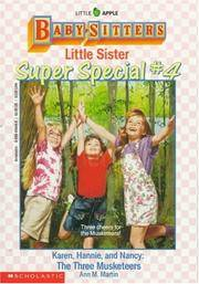 image of Karen, Hannie and Nancy: The Three Musketeers (Baby-Sitters Little Sister Super Special # 4)
