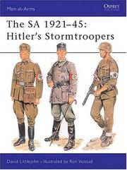 The SA 1921-45 Hitler's Stormtroopers