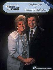 The Gospel Songs of Bill and Gloria Gaither