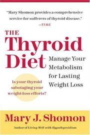 The Thyroid Diet  Manage Your Metabolism for Lasting Weight Loss