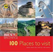 Best of Britain's 100 Places to Visit: Great Days Out for All the Family
