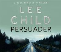 Persuader: (Jack Reacher 7) by Lee Child - 2010-04-15 - from Books Express and Biblio.com
