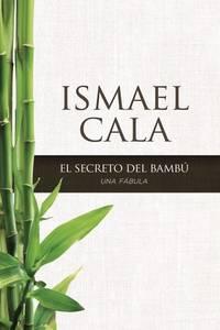 secreto del Bamb: Una fbula (Spanish Edition)