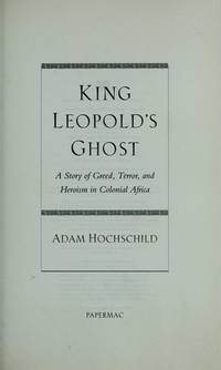 image of King Leopold's Ghost : A Story of Greed , Terror and Heroism in the Congo